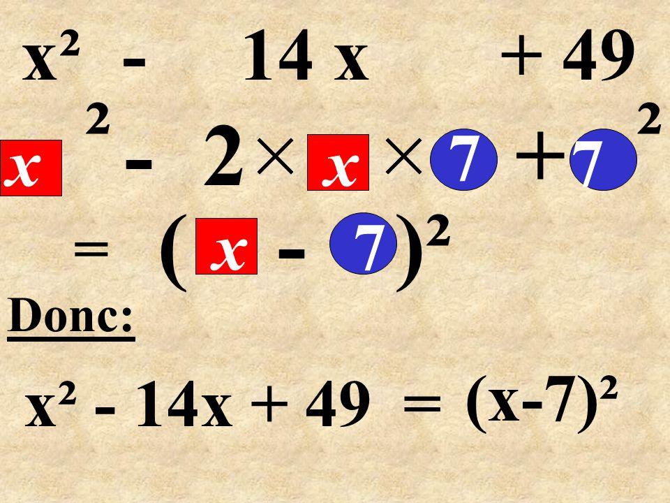 ( - )² = -2+ Donc: 9x² - 24x + 16 4 (3x) 4 ² 4 = 9 x² - 24 x + 16 3x (3x) 2 (3x-4)²