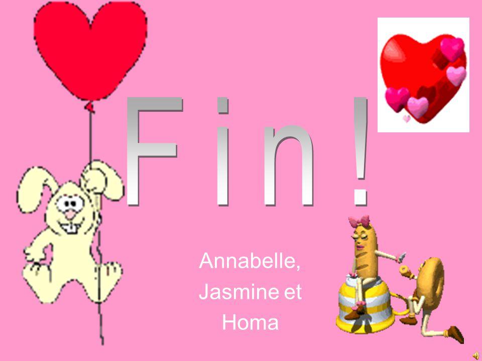 Annabelle, Jasmine et Homa