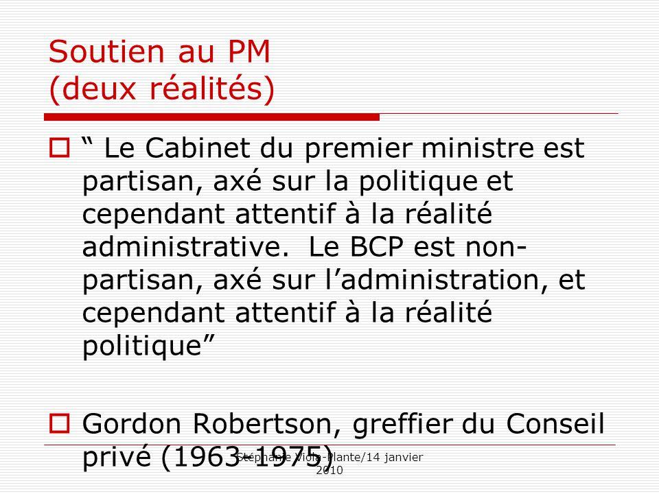 """Stéphanie Viola-Plante/14 janvier 2010 Soutien au PM (deux réalités)  """" Le Cabinet du premier ministre est partisan, axé sur la politique et cependan"""