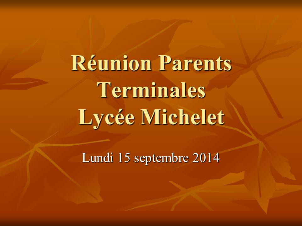 Réunion Parents Terminales Lycée Michelet Lundi 15 septembre 2014