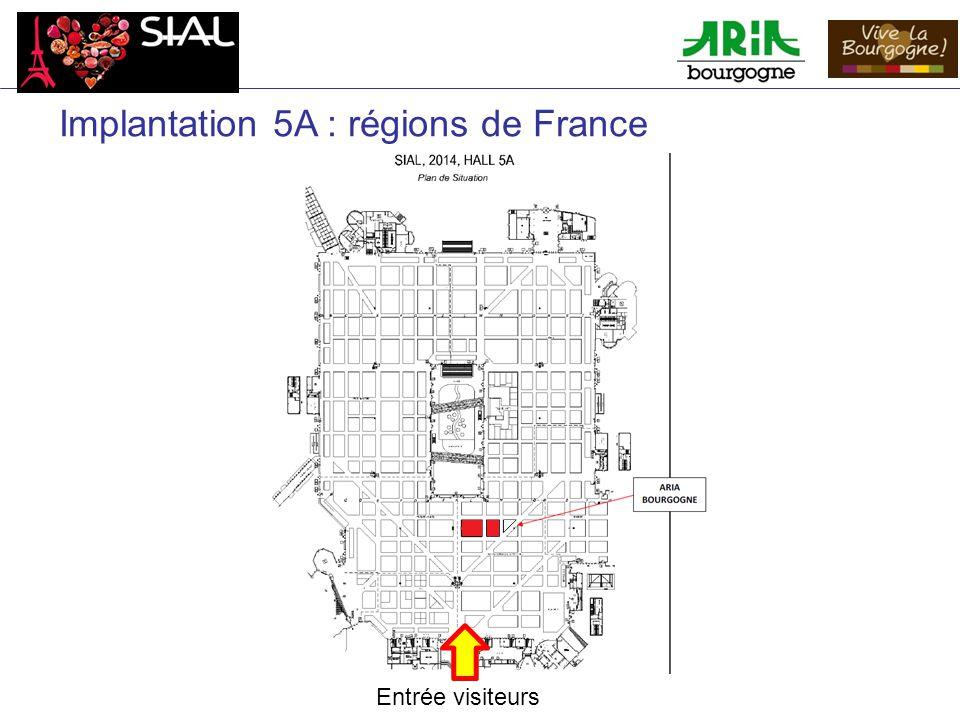 Implantation 5A : régions de France Entrée visiteurs