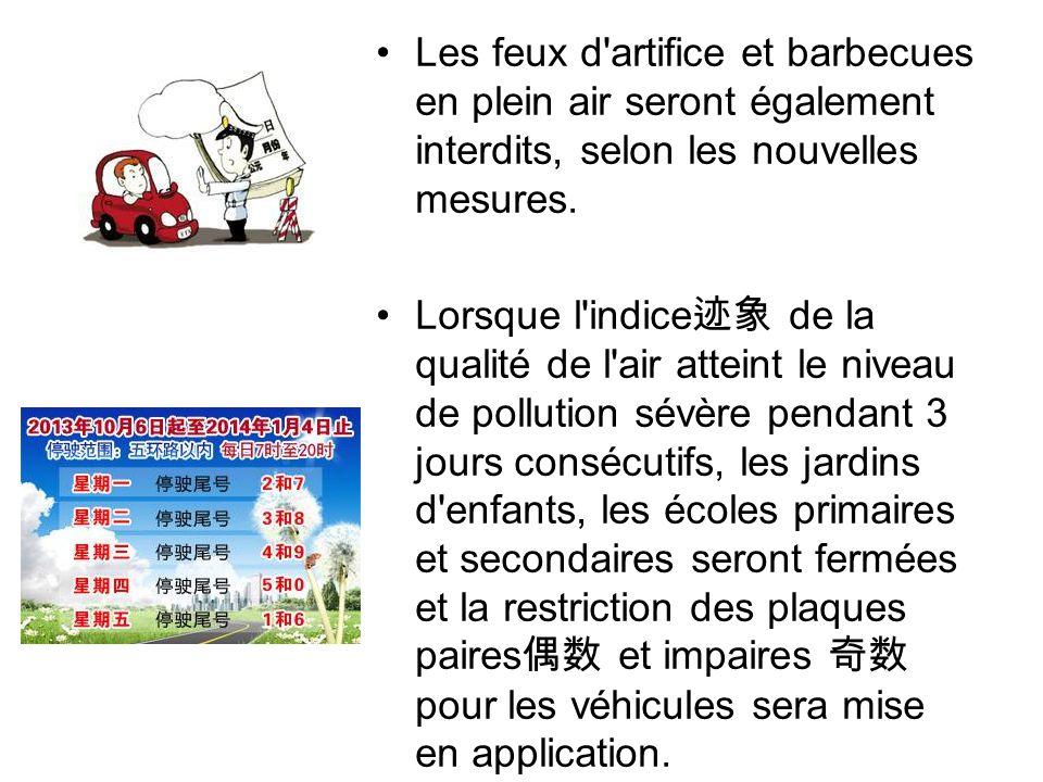 Les feux d artifice et barbecues en plein air seront également interdits, selon les nouvelles mesures.