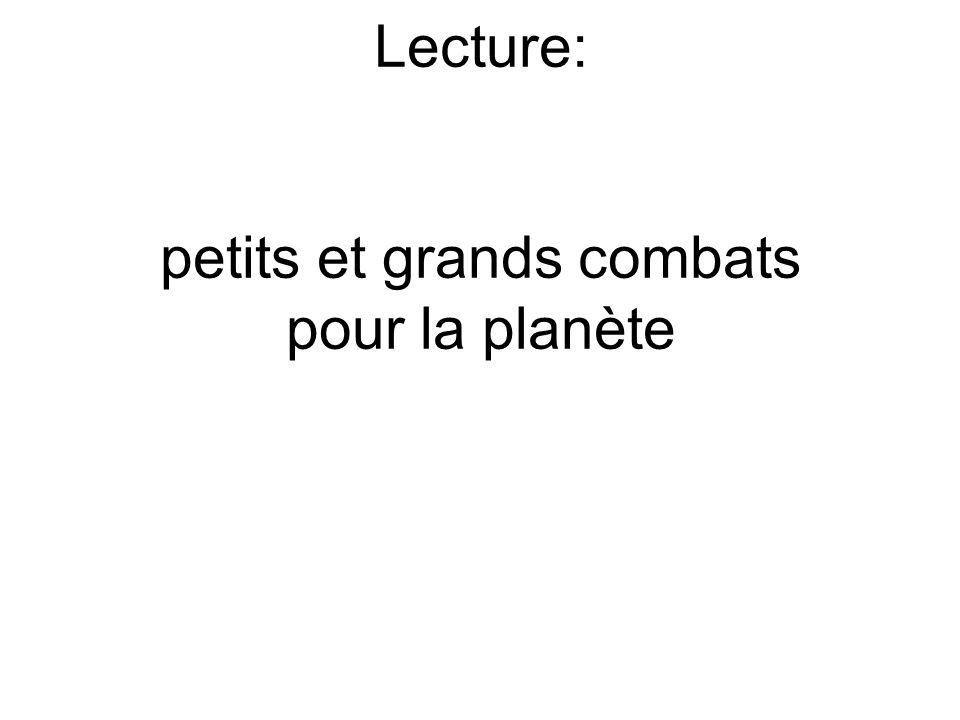 Lecture: petits et grands combats pour la planète
