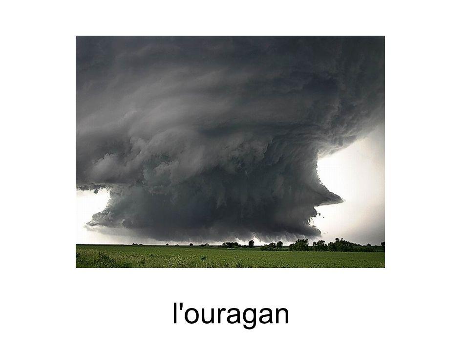 l ouragan