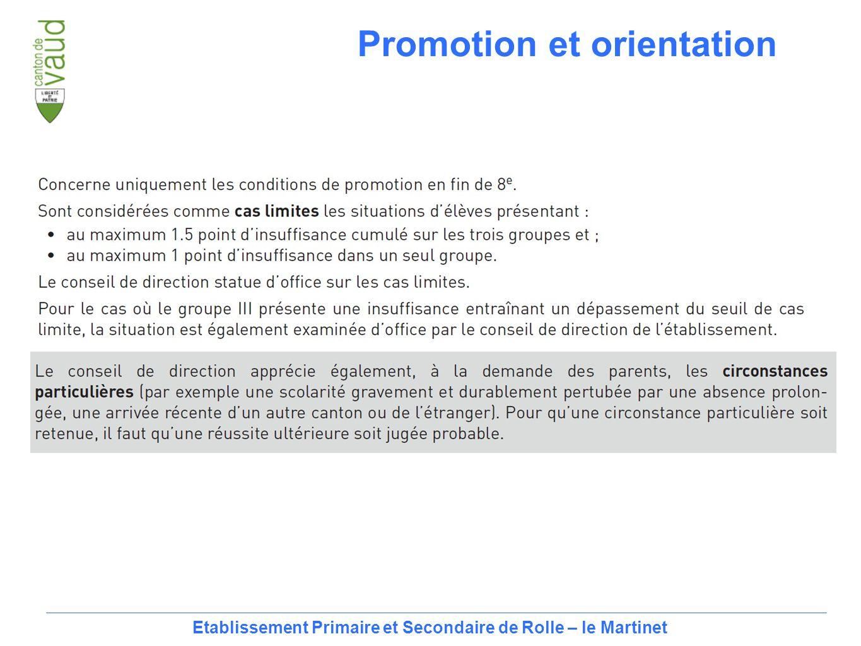 19 Etablissement Primaire et Secondaire de Rolle – le Martinet Promotion et orientation