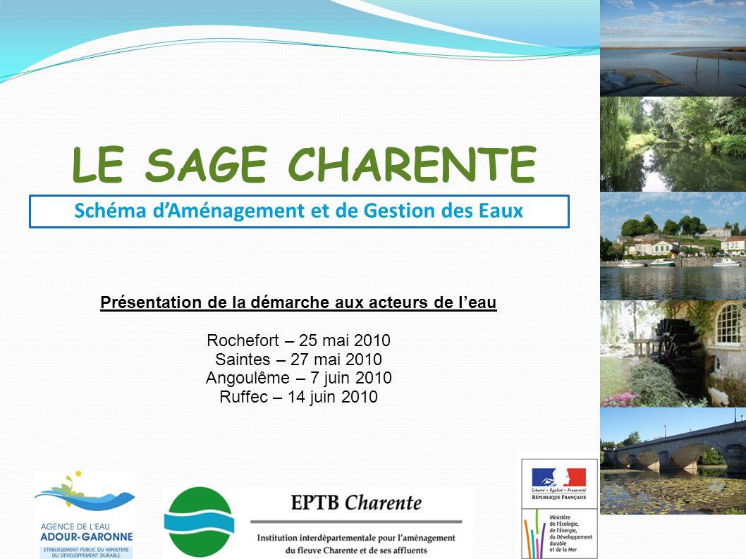 Schéma d'Aménagement et de Gestion des Eaux du bassin de la Charente Ruffec – 14/06/10 Septembre 2010 Arrêté de périmètre Consultation périmètre 2015 Phase de mise en œuvre Phase préliminaire Phase d'élaboration