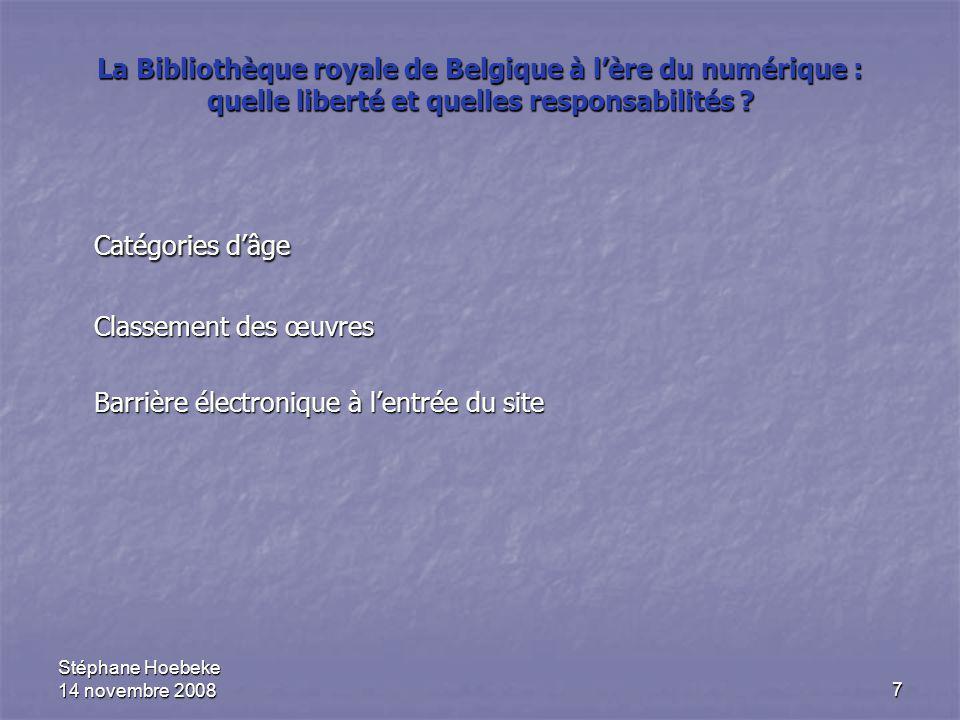 7 La Bibliothèque royale de Belgique à l'ère du numérique : quelle liberté et quelles responsabilités ? Catégories d'âge Classement des œuvres Barrièr