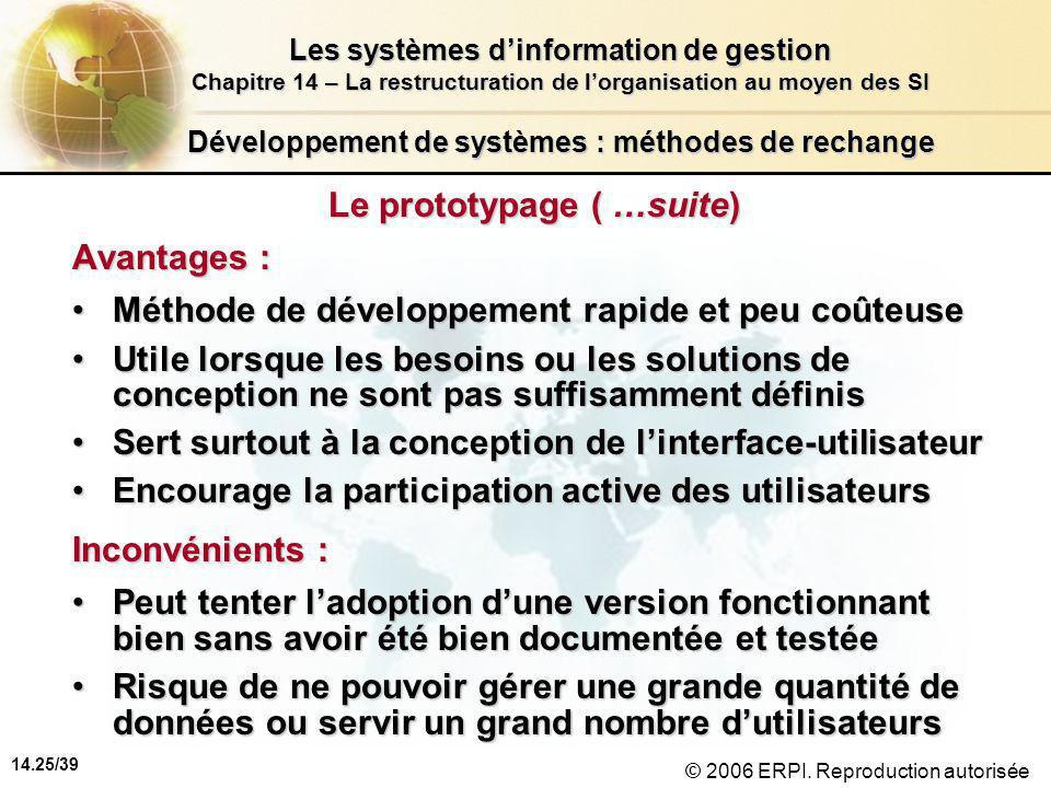14.25/39 Les systèmes d'information de gestion Chapitre 14 – La restructuration de l'organisation au moyen des SI © 2006 ERPI.