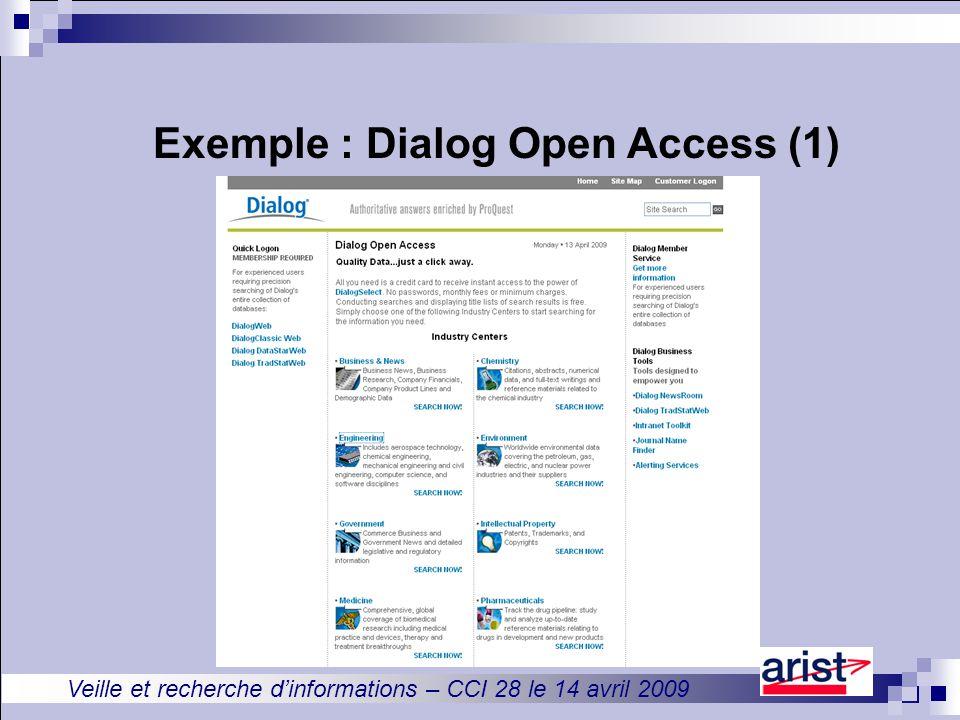 Veille et recherche d'informations – CCI 28 le 14 avril 2009 Exemple : Dialog Open Access (1)
