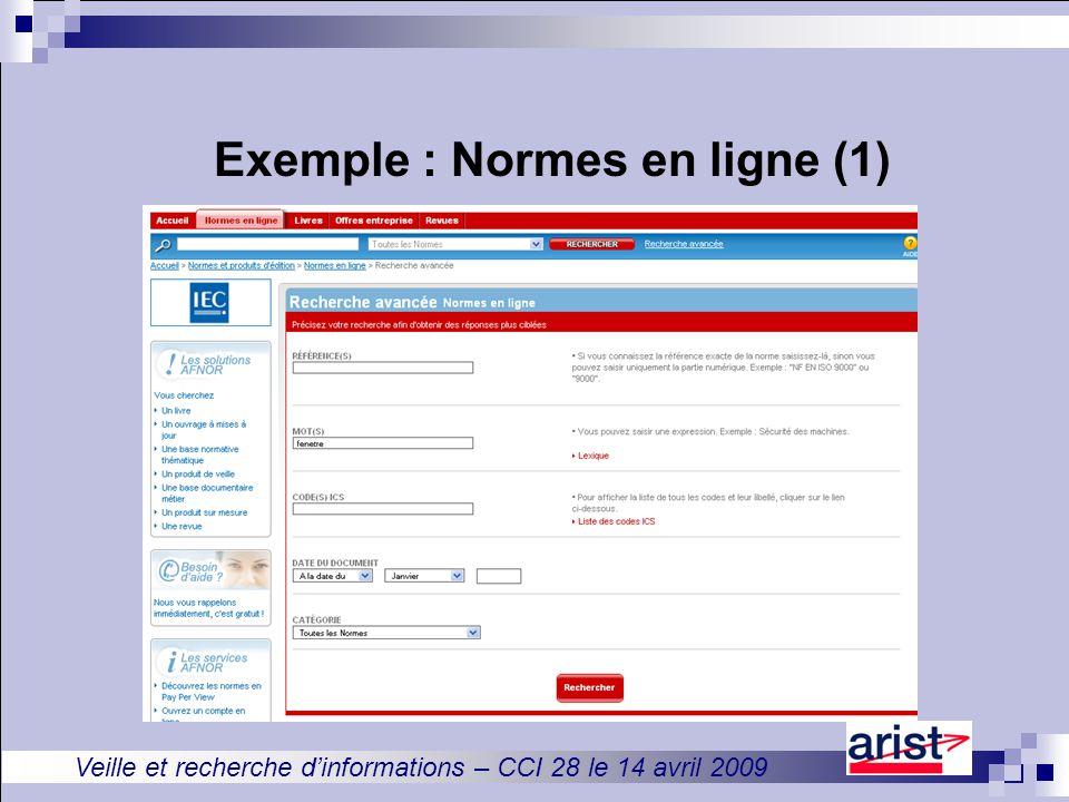 Veille et recherche d'informations – CCI 28 le 14 avril 2009 Exemple : Normes en ligne (1)