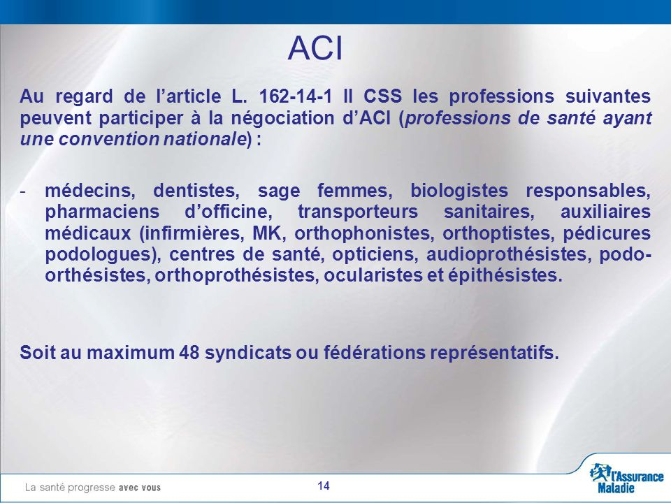 14 ACI Au regard de l'article L.