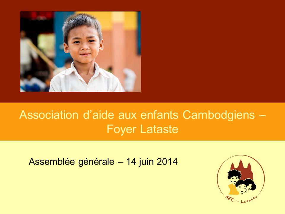 Association d'aide aux enfants Cambodgiens – Foyer Lataste Assemblée générale – 14 juin 2014