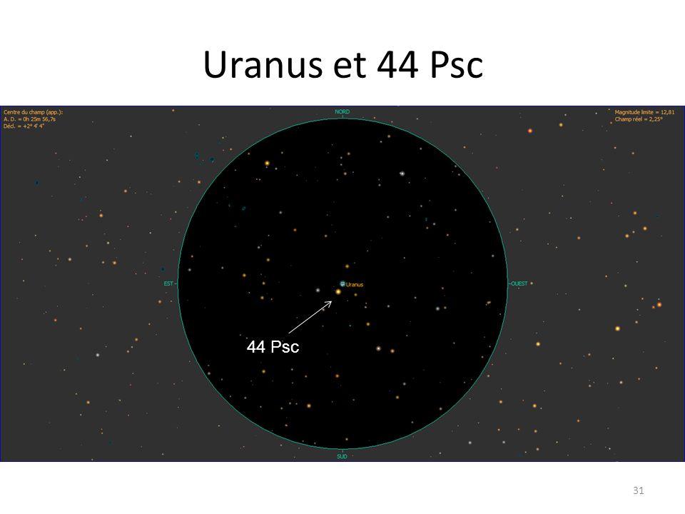 Uranus et 44 Psc 31 44 Psc