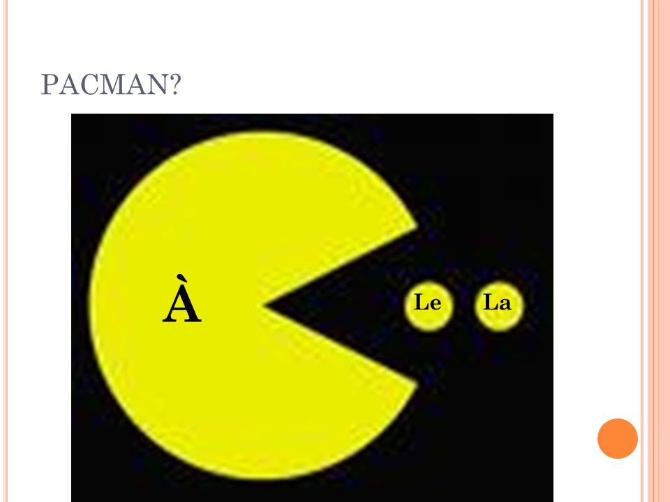 PACMAN À LeLa