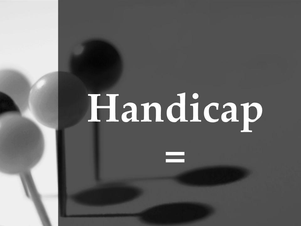 Handicap =