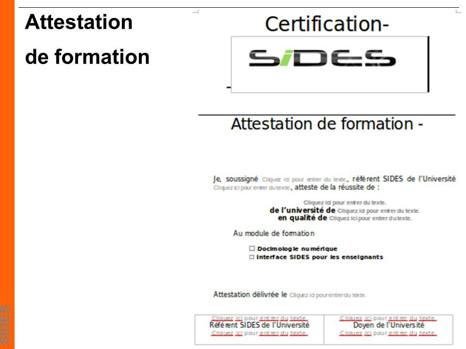SIDES Certification et droits sur SIDES Enseignant en formation Enseignant certifié Inscription sur SIDES comme apprenant (certification) Enseignant opérationnel Acquisition des droits formateurs