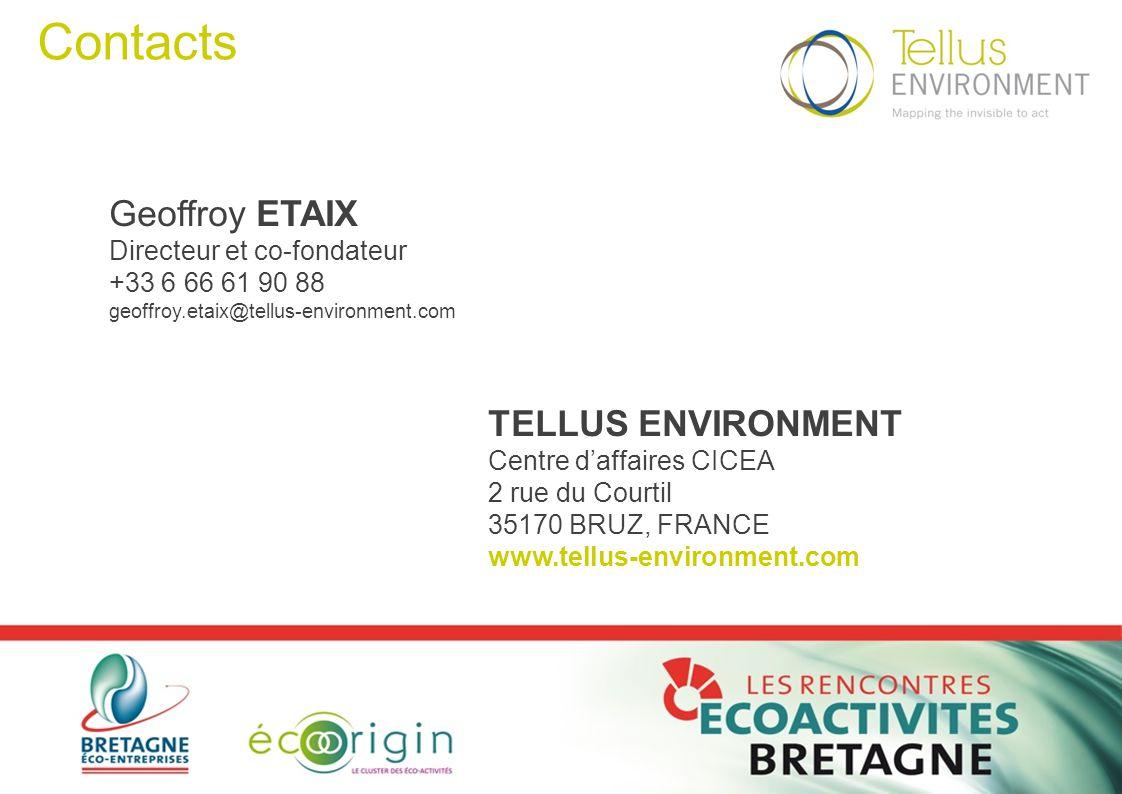 Contacts Geoffroy ETAIX Directeur et co-fondateur +33 6 66 61 90 88 geoffroy.etaix@tellus-environment.com TELLUS ENVIRONMENT Centre d'affaires CICEA 2 rue du Courtil 35170 BRUZ, FRANCE www.tellus-environment.com