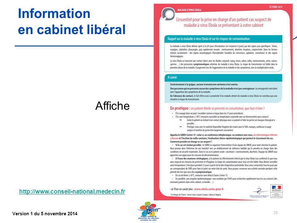 Version 1 du 5 novembre 2014 39 Information en cabinet libéral http://www.conseil-national.medecin.fr Affiche