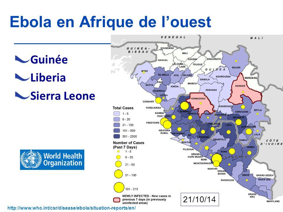 Version 1 du 5 novembre 2014 Ebola en Afrique de l'ouest Guinée Liberia Sierra Leone 6 21/10/14 http://www.who.int/csr/disease/ebola/situation-reports/en/