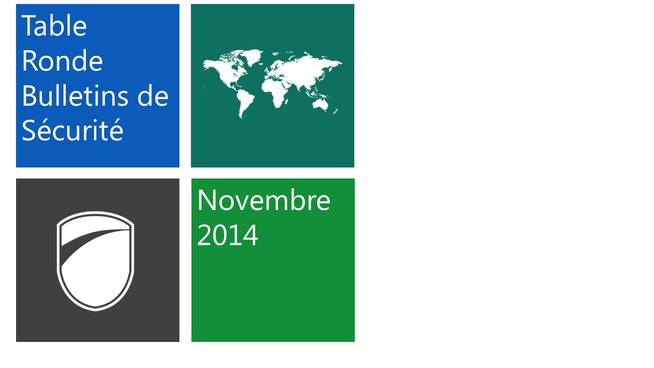 Table Ronde Bulletins de Sécurité Novembre 2014