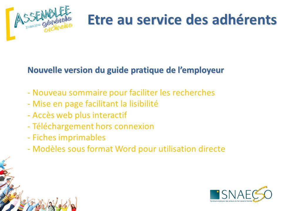 Etre au service des adhérents Nouvelle version du guide pratique de l'employeur Nouvelle version du guide pratique de l'employeur - Nouveau sommaire p