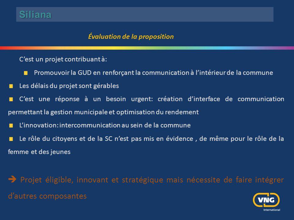 C'est un projet contribuant à: Promouvoir la GUD en renforçant la communication à l'intérieur de la commune Les délais du projet sont gérables C'est u