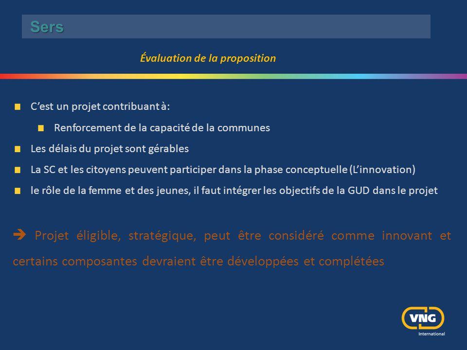 C'est un projet contribuant à: Renforcement de la capacité de la communes Les délais du projet sont gérables La SC et les citoyens peuvent participer