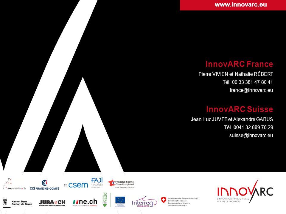 InnovARC France Pierre VIVIEN et Nathalie RÉBERT Tél. 00 33 381 47 80 41 contact@innovarc.org InnovARC Suisse Jean-Luc JUVET et Alexandre GABUS Tél. 0