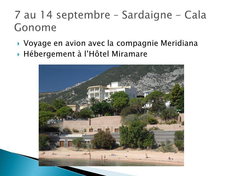  Voyage en avion avec la compagnie Meridiana  Hébergement à l'Hôtel Miramare