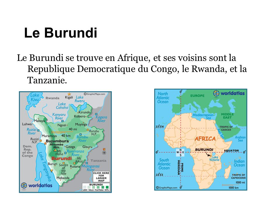 Le Burundi Le Burundi se trouve en Afrique, et ses voisins sont la Republique Democratique du Congo, le Rwanda, et la Tanzanie.