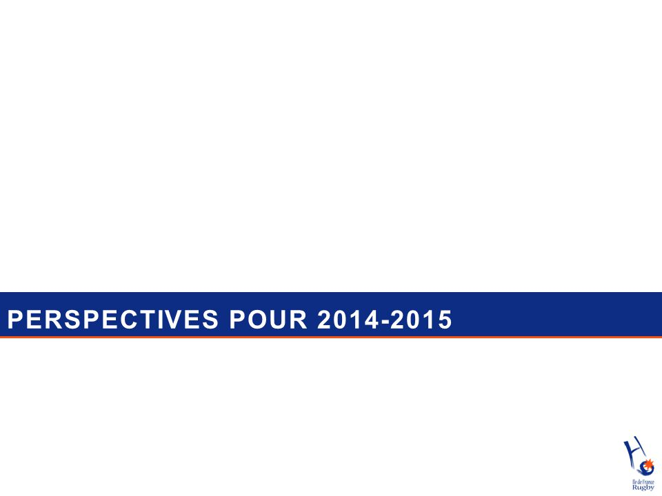 PERSPECTIVES POUR 2014-2015