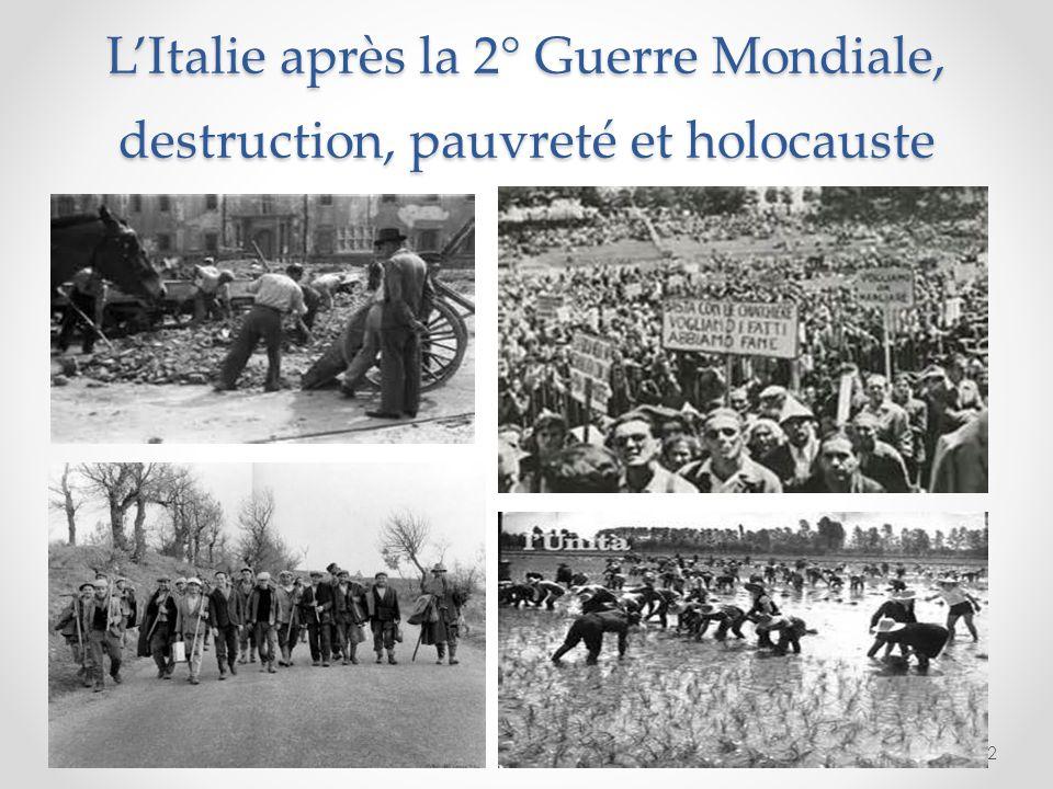 L'Italie après la 2° Guerre Mondiale, destruction, pauvreté et holocauste 2