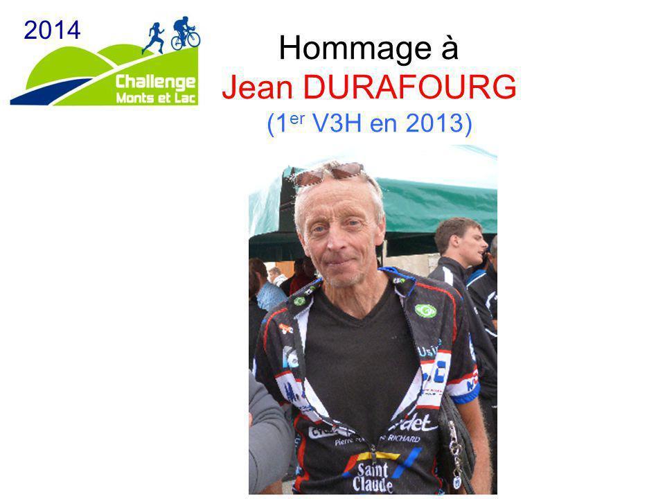 Hommage à Jean DURAFOURG (1 er V3H en 2013) 2014