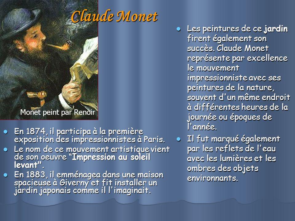 Claude Monet En 1874, il participa à la première exposition des impressionnistes à Paris.