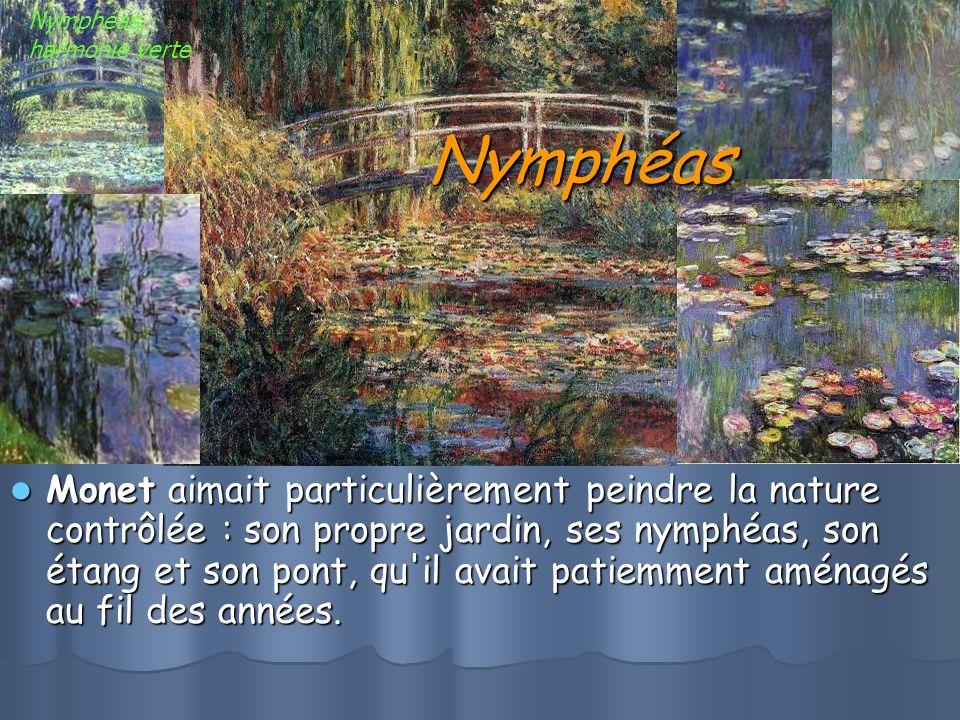 Nymphéas Monet aimait particulièrement peindre la nature contrôlée : son propre jardin, ses nymphéas, son étang et son pont, qu il avait patiemment aménagés au fil des années.
