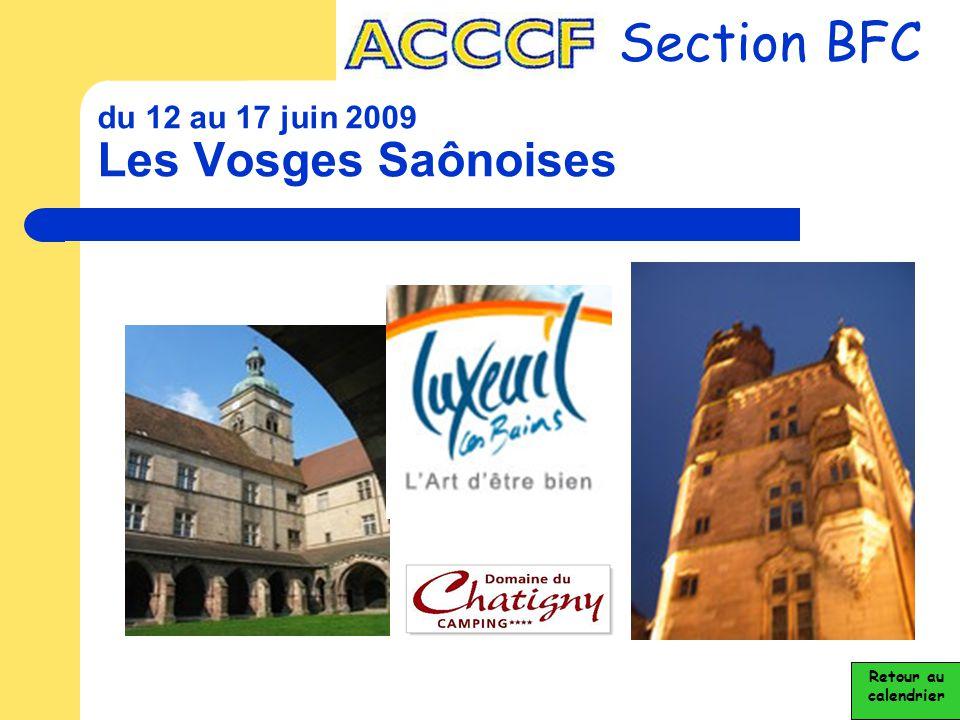 du 12 au 17 juin 2009 Les Vosges Saônoises Section BFC Retour au calendrier