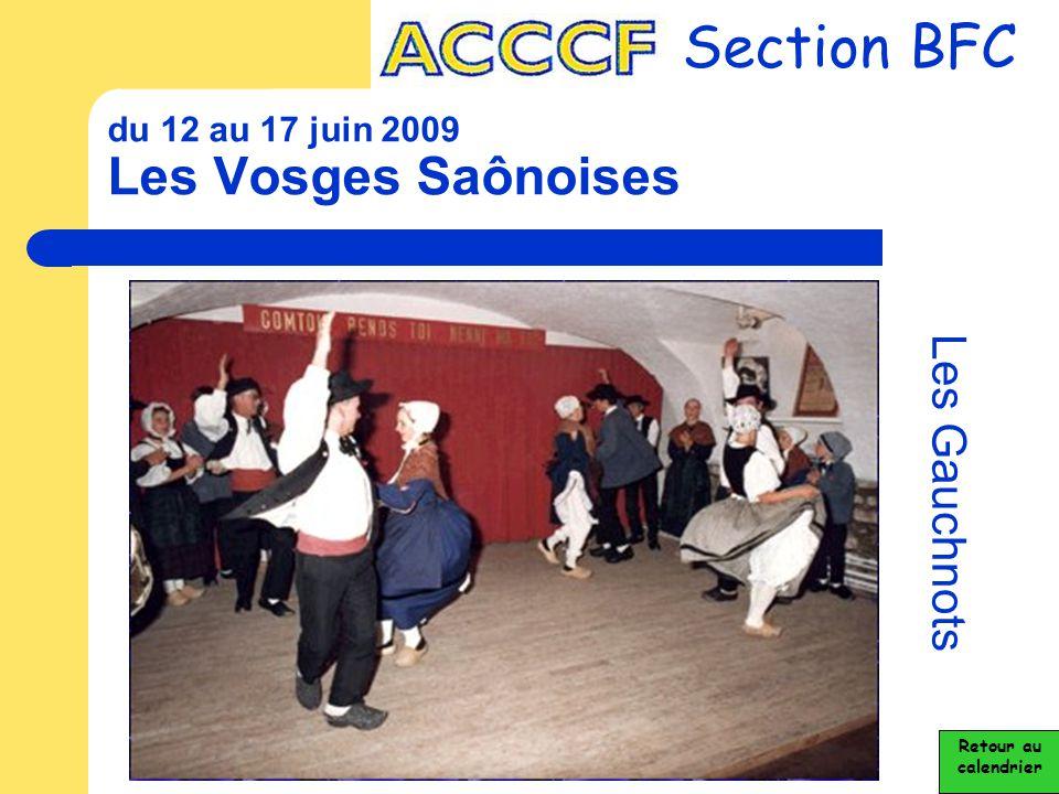 du 12 au 17 juin 2009 Les Vosges Saônoises Section BFC Les Gauchnots Retour au calendrier