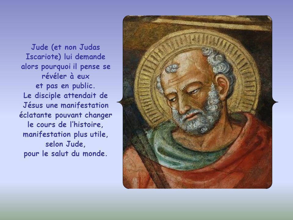 Dans son discours d'adieu, Jésus assure ses apôtres qu'ils le reverront car il se manifestera à ceux qui l'aiment.