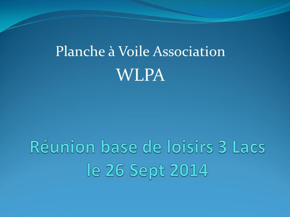 Création de l'association W.L.P.A 28 Sept 2013