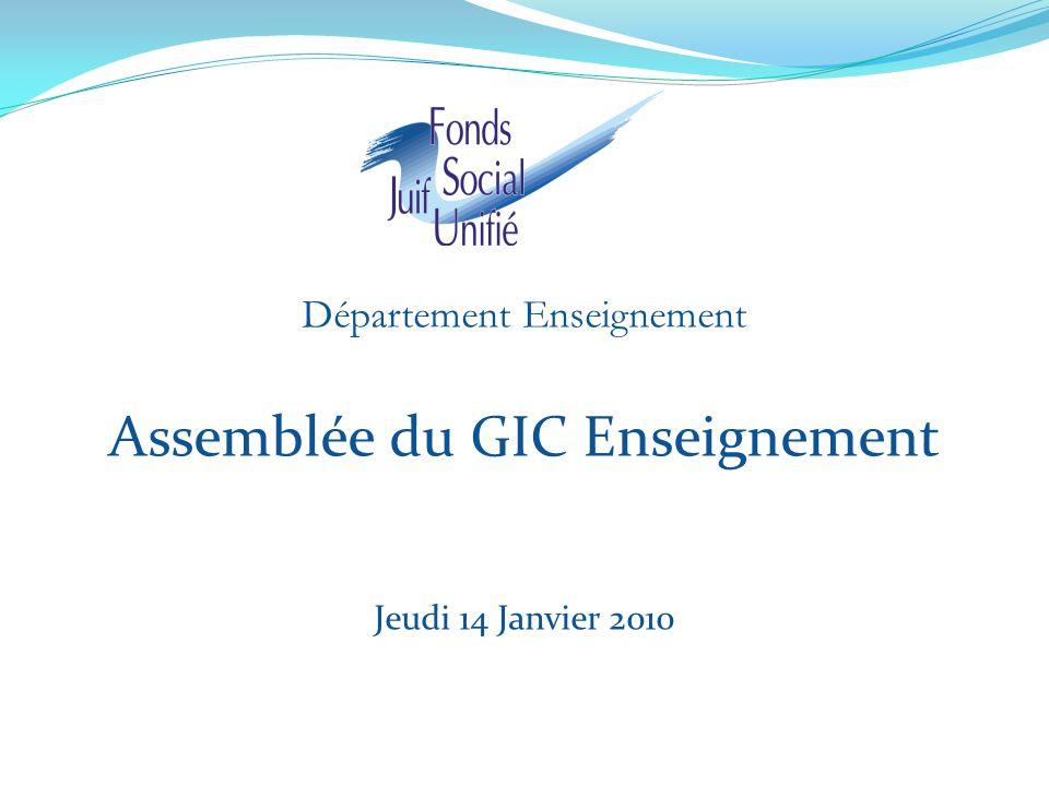 Département Enseignement Assemblée du GIC Enseignement Jeudi 14 Janvier 2010