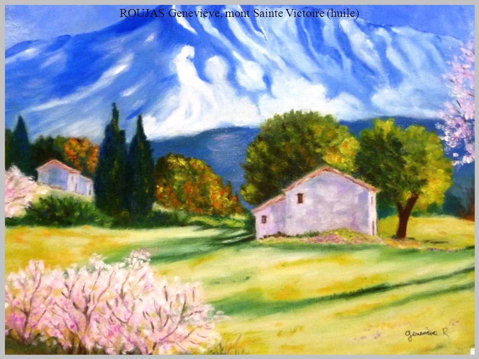ROUJAS Geneviève, mont Sainte Victoire (huile)