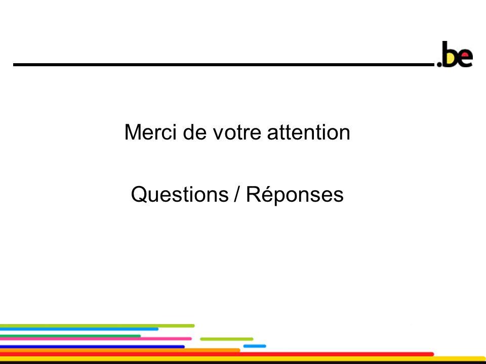 26 Merci de votre attention Questions / Réponses