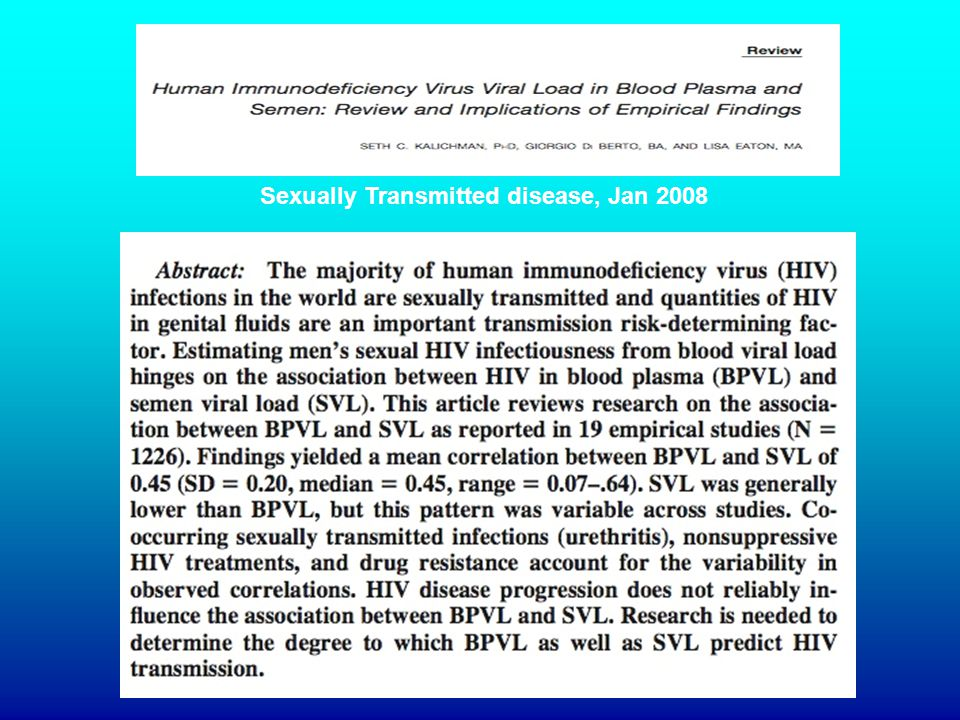 Taylor, Journal of Sexually Transmitted Infections 2001; 77:4-11 ARV 1 ARV 2 ARV 3 sperme Plasma sanguin