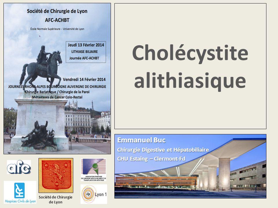 Lithiase biliaire SCL - AFC – ACHBT Journées RABA, Lyon 13 et 14 Février 2014 Définition Cholécystite aiguë alithiasique (CAL) = Inflammation aiguë de la vésicule biliaire en l'absence de lithiase identifiable
