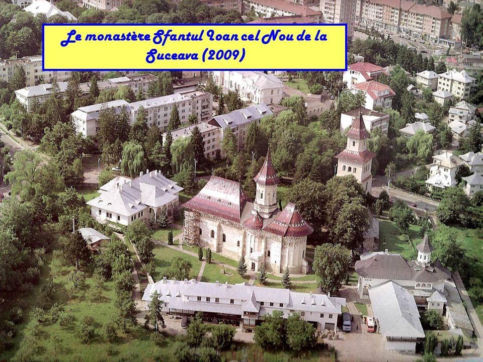 Le monastère Sfantul Ioan cel Nou de la Suceava (2009)
