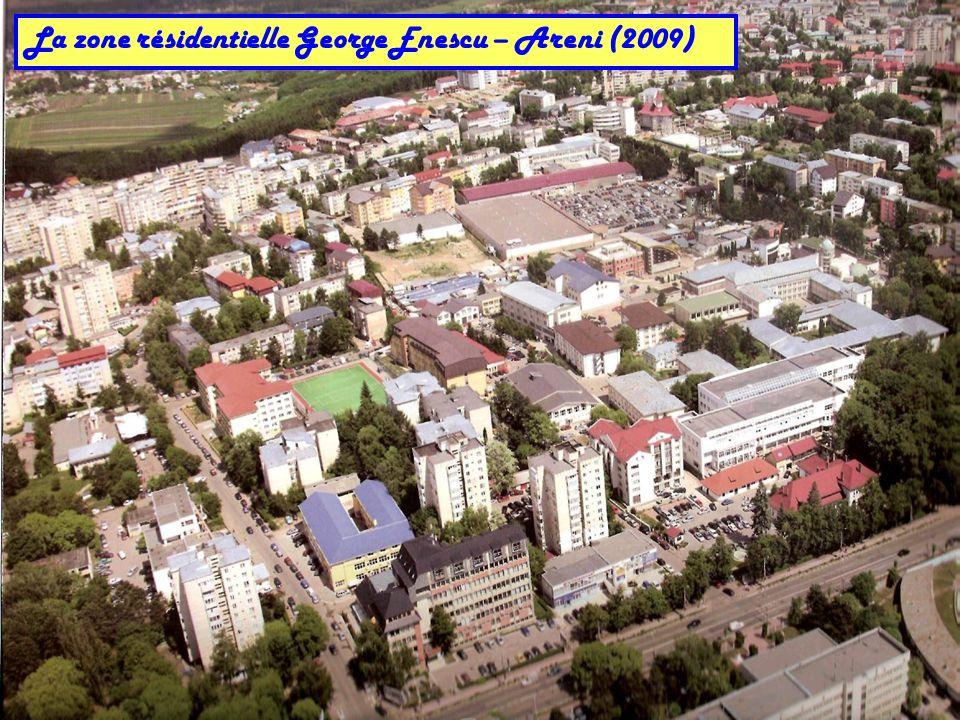 La zone résidentielle George Enescu – Areni (2009)