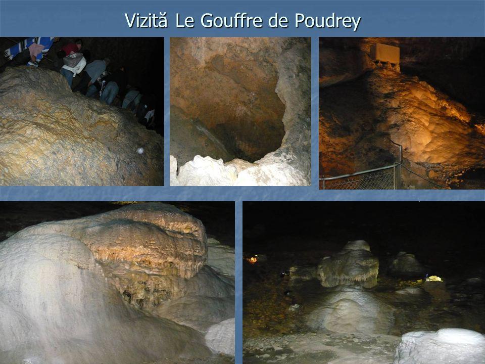 Vizită Le Gouffre de Poudrey