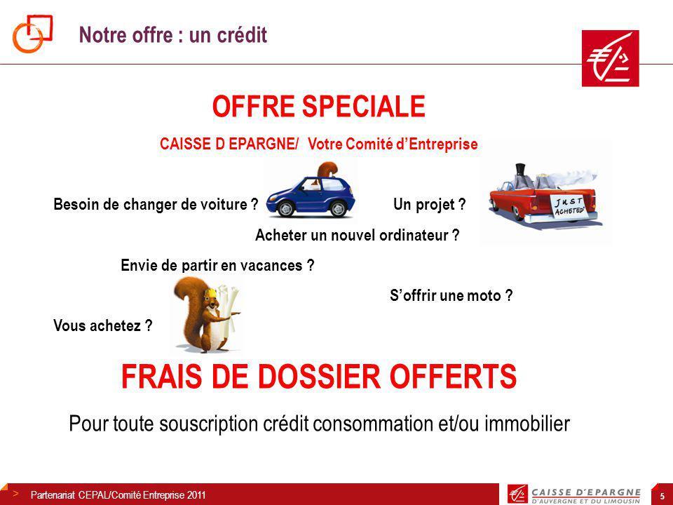 > 5 OFFRE SPECIALE CAISSE D EPARGNE/ Votre Comité d'Entreprise Besoin de changer de voiture .