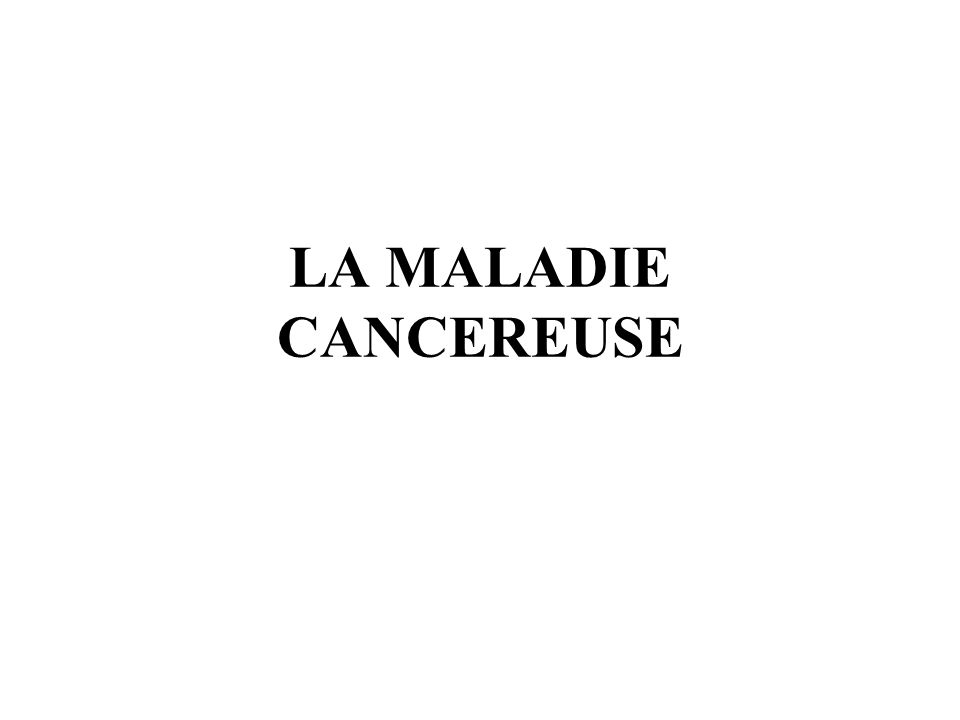 CANCEROGÉNÈSE BIOLOGIE DU CANCER GÉNÉTIQUE DU CANCER