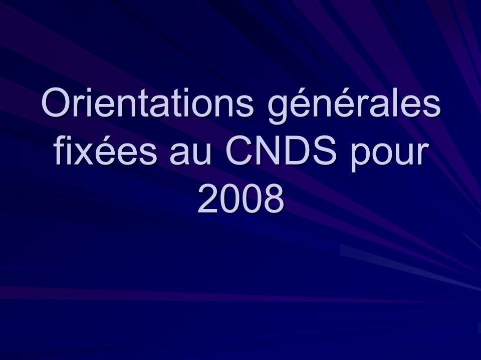 Orientations générales fixées au CNDS pour 2008